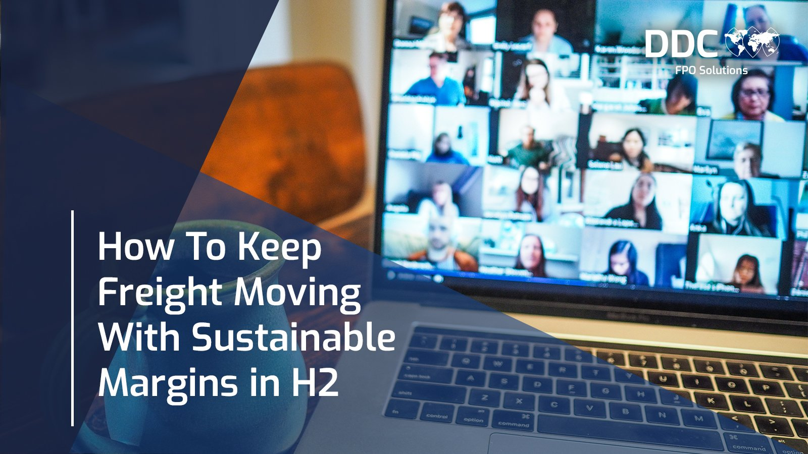 How To Keep Freight Moving With Sustainable Margins in H2