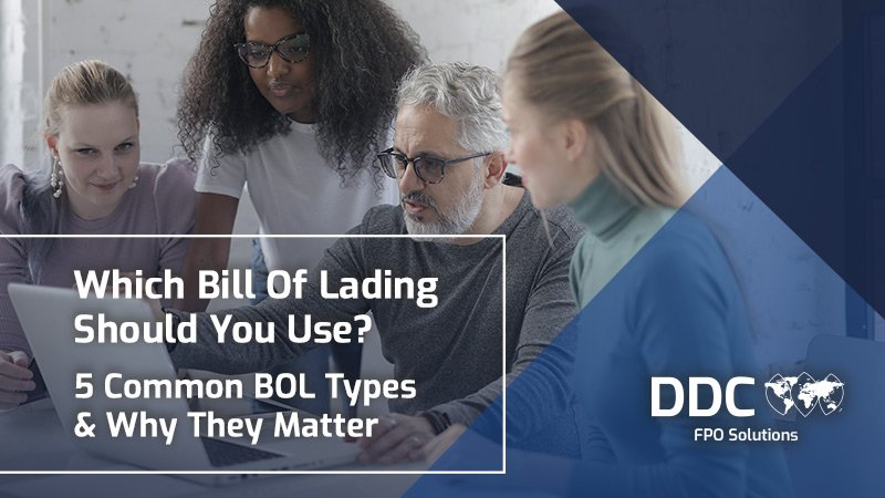 5 Bill Of Lading Types: Which BOL You Should Use & Why They Matter