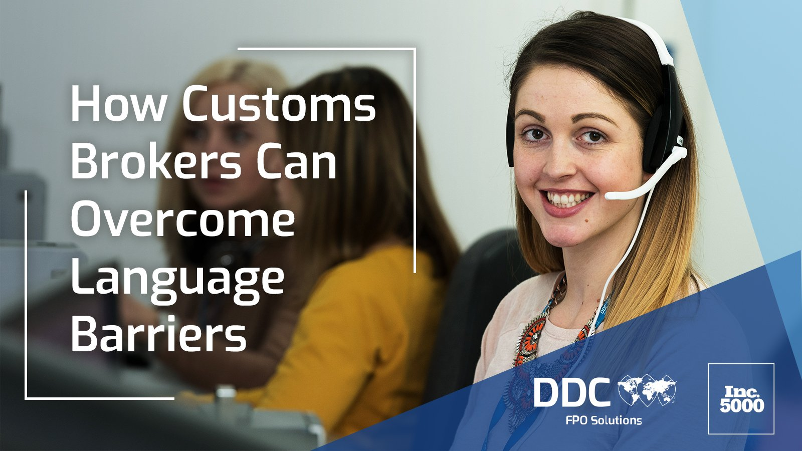 How International Customs Brokers Can  Overcome Language Barriers