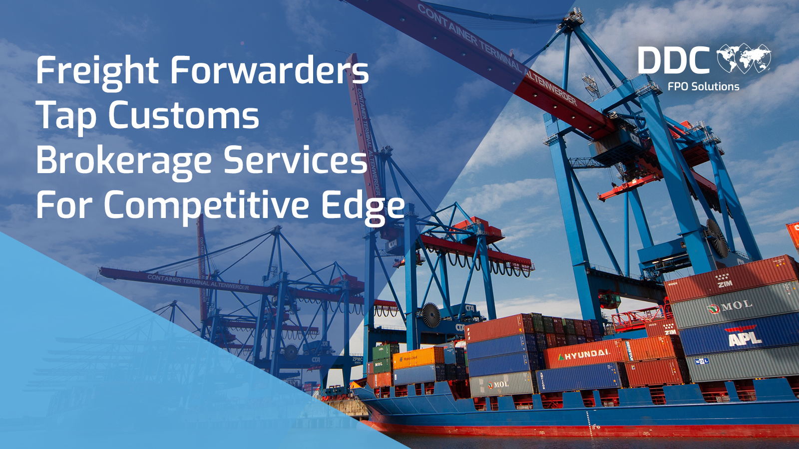 Freight Forwarders Tap Customs Brokerage Services For Competitive Edge