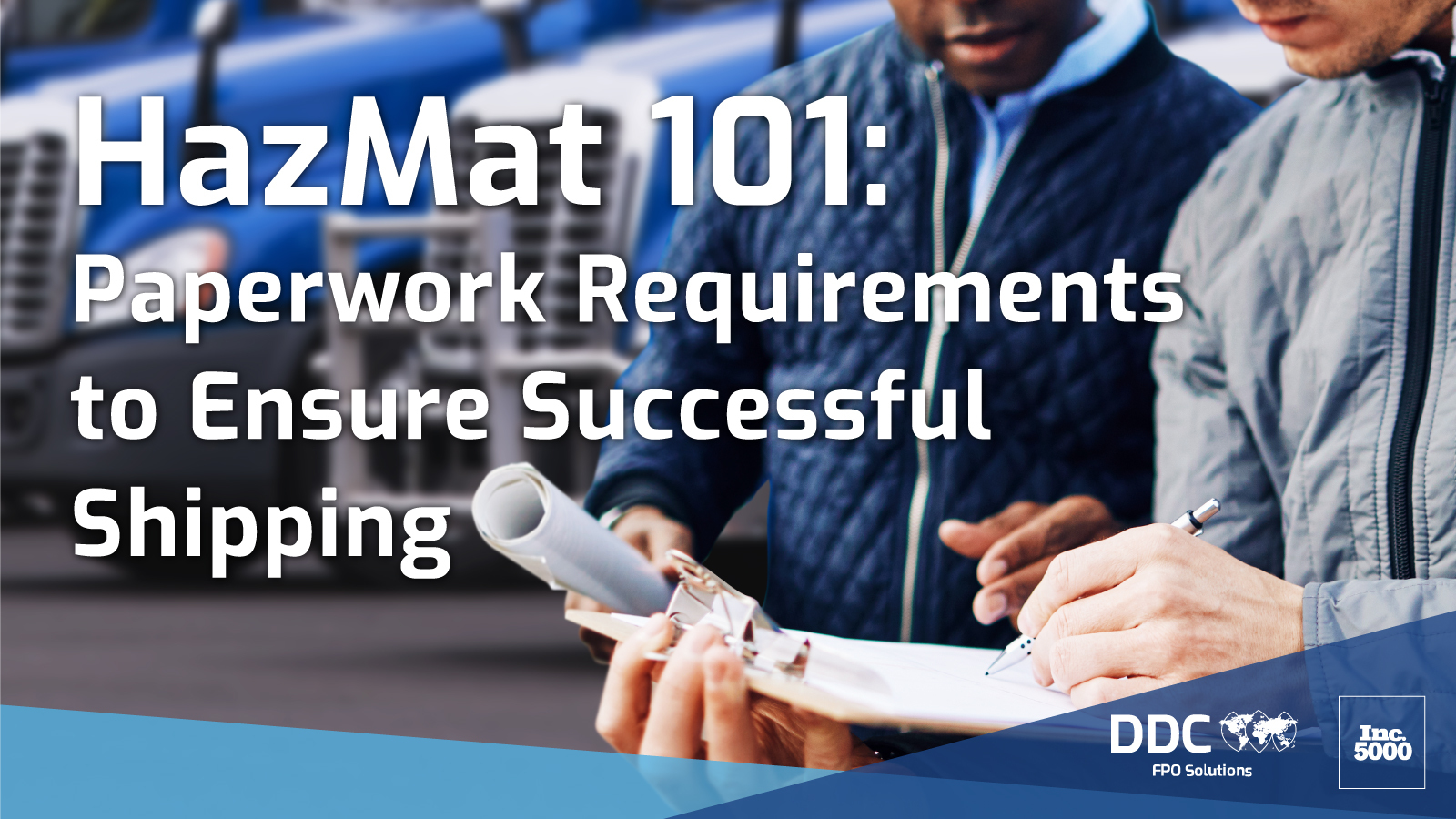 HazMat 101: Paperwork Requirements to Ensure Successful Shipping