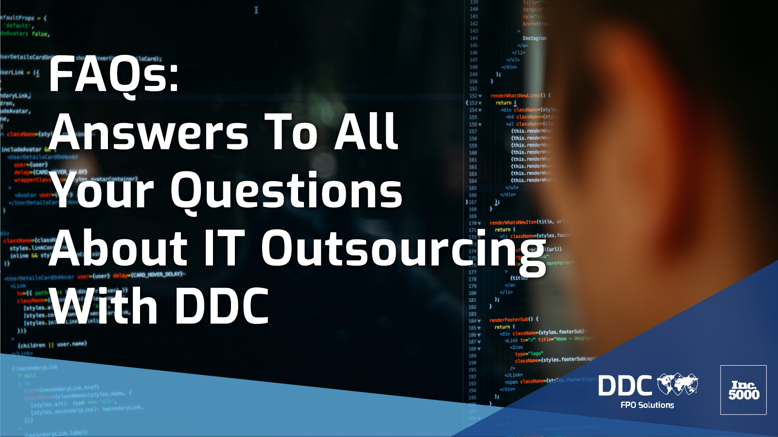 FAQs: Answers To All Your Questions About IT Outsourcing With DDC